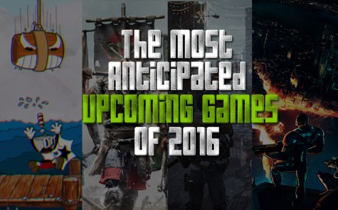 The Most Anticipated Games of 2016