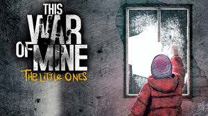 This War of Mine: Little Ones