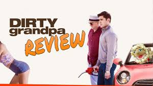 Dirty Grandpa Just Gives Quick Laughs