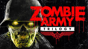 Zombie Army Trilogy: